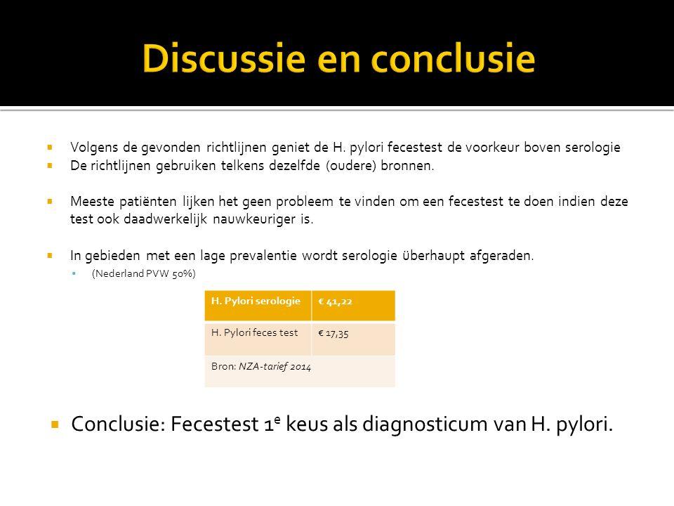  Volgens de gevonden richtlijnen geniet de H. pylori fecestest de voorkeur boven serologie  De richtlijnen gebruiken telkens dezelfde (oudere) bronn