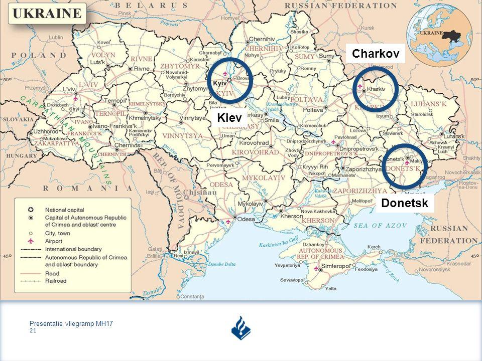 Presentatie vliegramp MH17 21 Kiev Charkov Donetsk