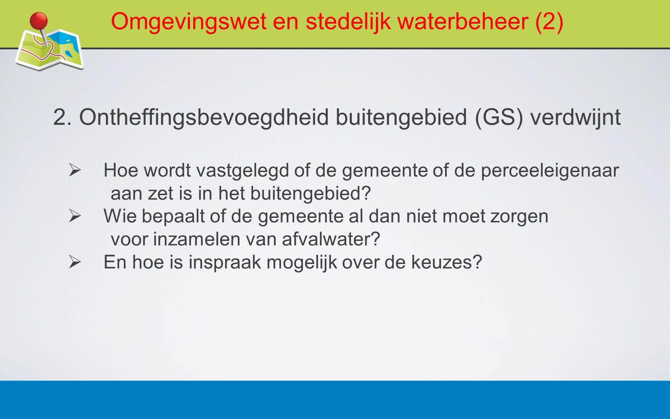 27 februari 20137 Omgevingswet en stedelijk waterbeheer (3) 3.