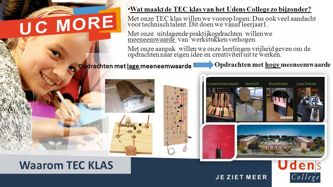 Waarom TEC KLAS Wat maakt de TEC klas van het Udens College zo bijzonder.