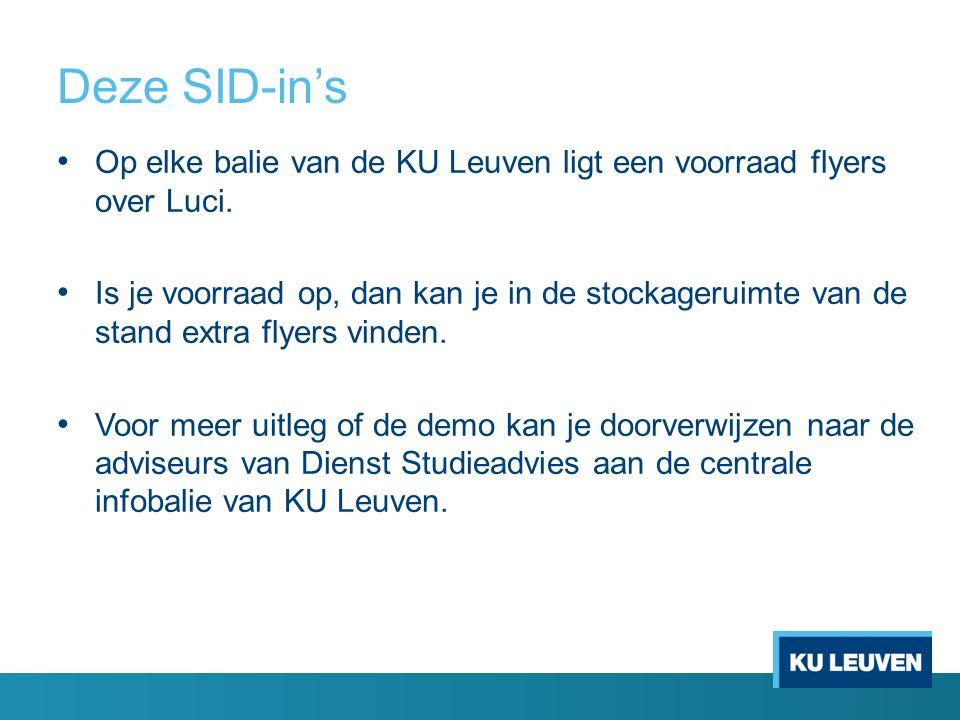 Deze SID-in's Op elke balie van de KU Leuven ligt een voorraad flyers over Luci.