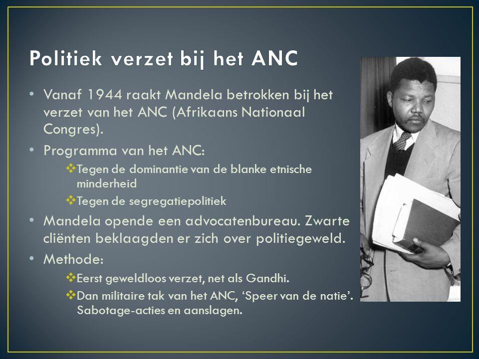 Vanaf 1944 raakt Mandela betrokken bij het verzet van het ANC (Afrikaans Nationaal Congres). Programma van het ANC:  Tegen de dominantie van de blank