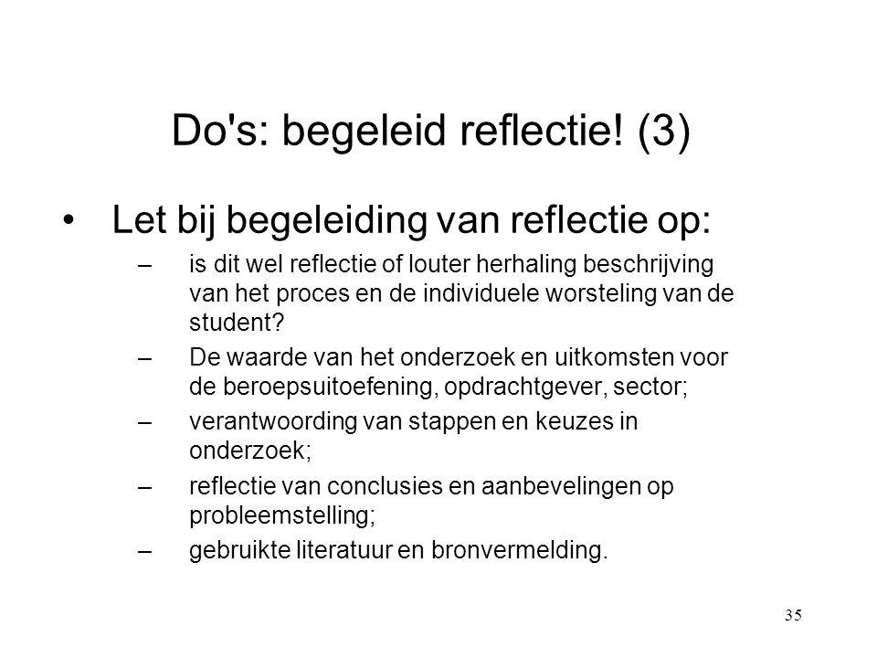 35 Do s: begeleid reflectie.