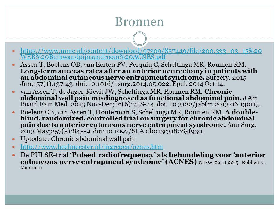 Bronnen https://www.mmc.nl/content/download/97309/837449/file/200.333_03_15%20 WEB%20Buikwandpijnsyndroom%20ACNES.pdf https://www.mmc.nl/content/downl
