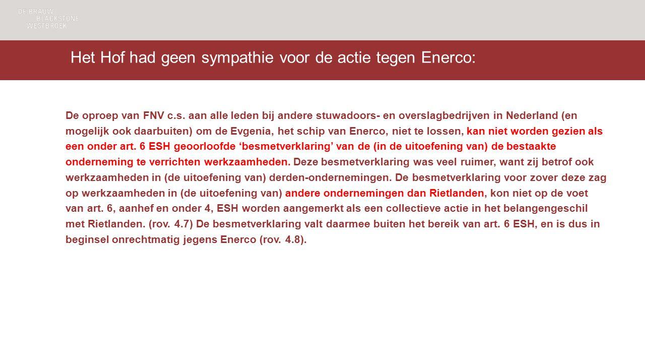 Het Hof had geen sympathie voor de actie tegen Enerco: De oproep van FNV c.s.