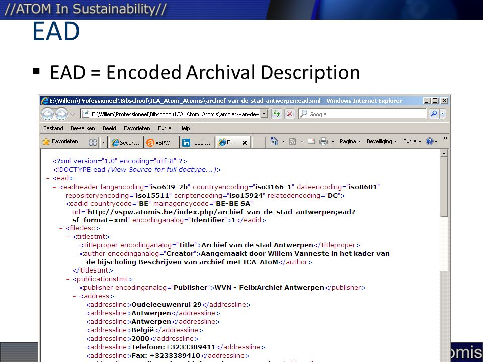 EAD  EAD = Encoded Archival Description