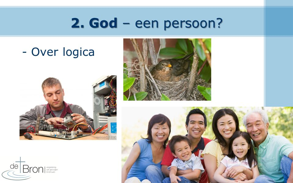 2. God – een persoon - Over logica 16
