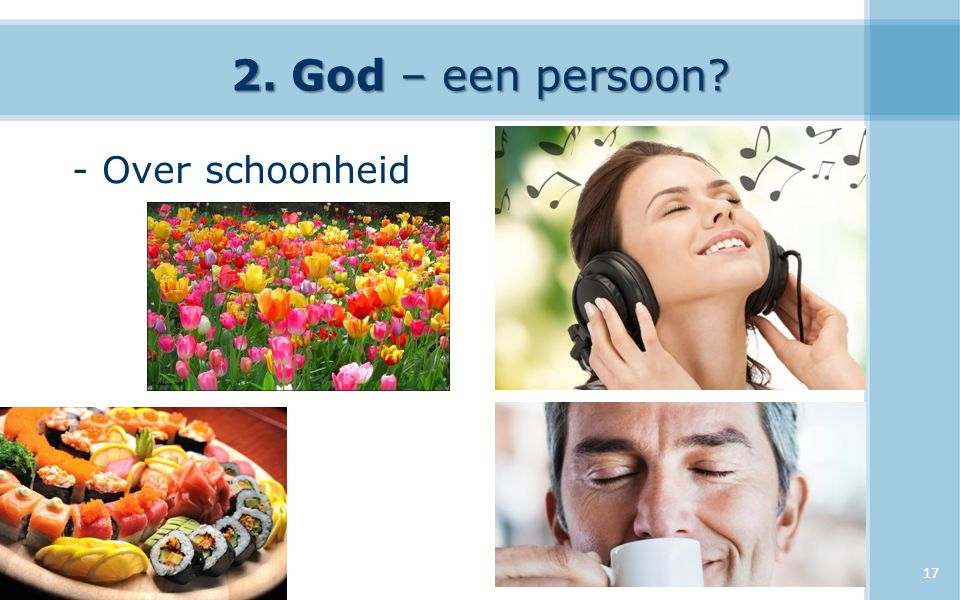 2. God – een persoon - Over schoonheid 17