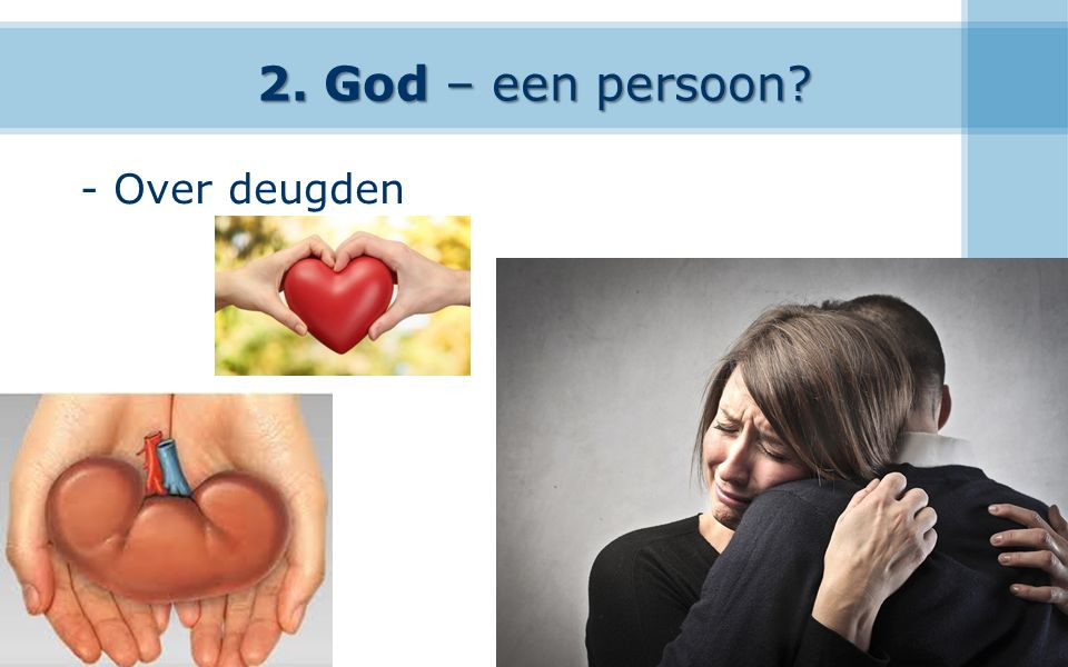2. God – een persoon - Over deugden 18
