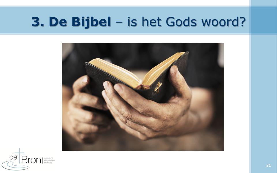 3. De Bijbel – is het Gods woord? 21
