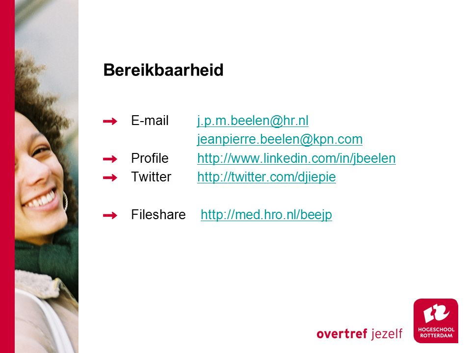 Bereikbaarheid E-mailj.p.m.beelen@hr.nlj.p.m.beelen@hr.nl jeanpierre.beelen@kpn.com Profilehttp://www.linkedin.com/in/jbeelenhttp://www.linkedin.com/i