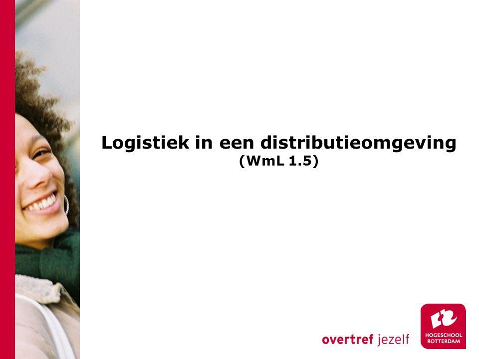 Logistiek in een distributieomgeving (WmL 1.5)