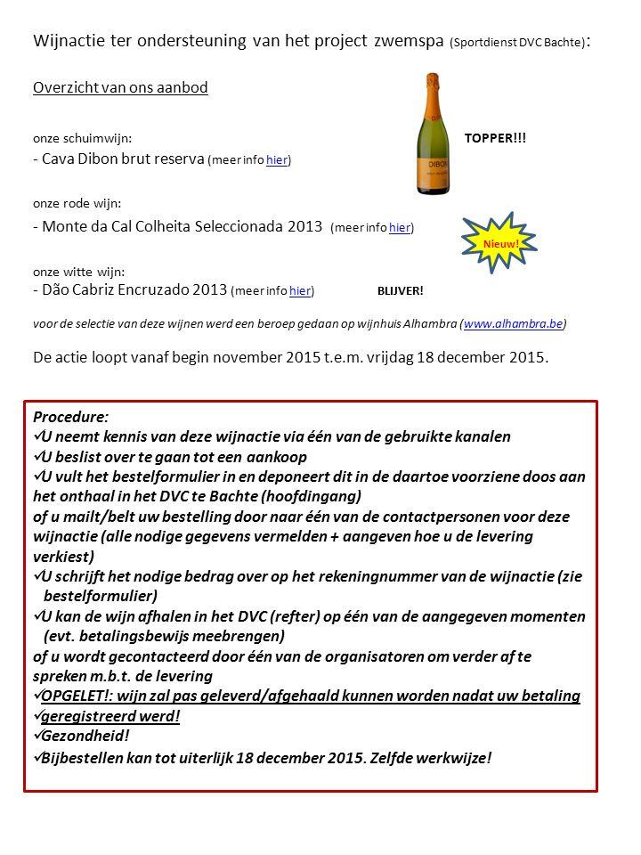 Wijnactie ter ondersteuning van het project zwemspa (Sportdienst DVC Bachte) : Overzicht van ons aanbod onze schuimwijn: TOPPER!!.
