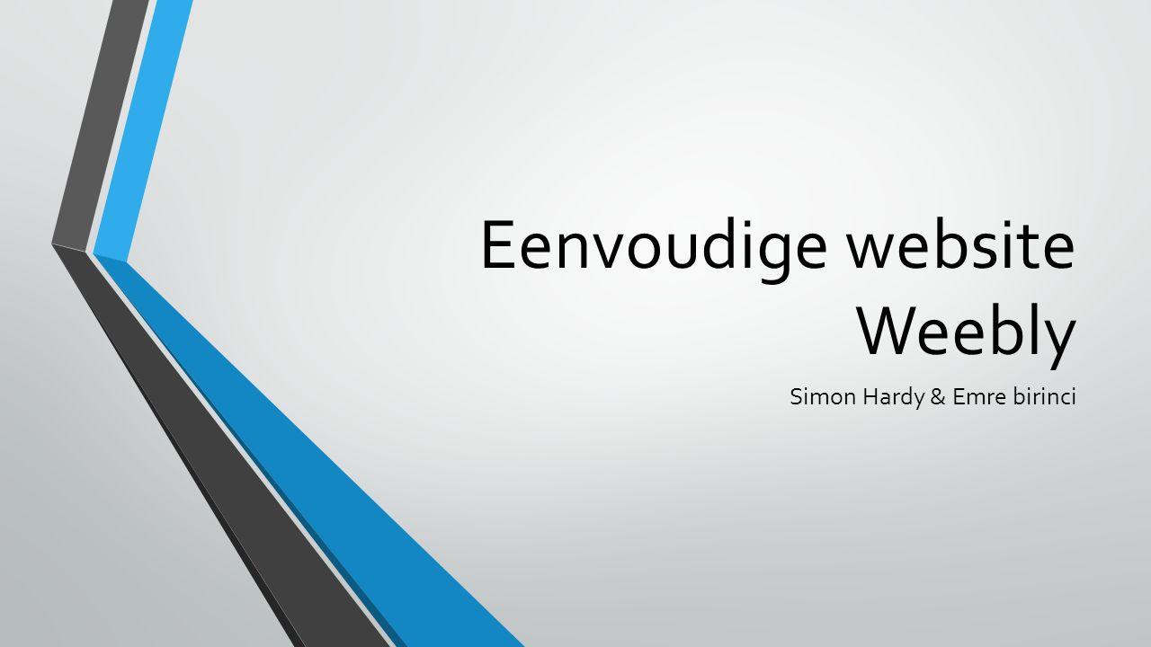Eenvoudige website Weebly Simon Hardy & Emre birinci