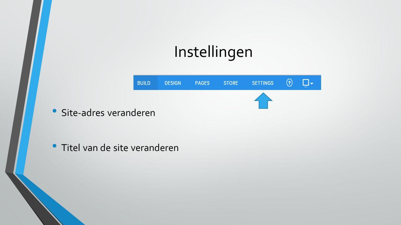 Instellingen Site-adres veranderen Titel van de site veranderen