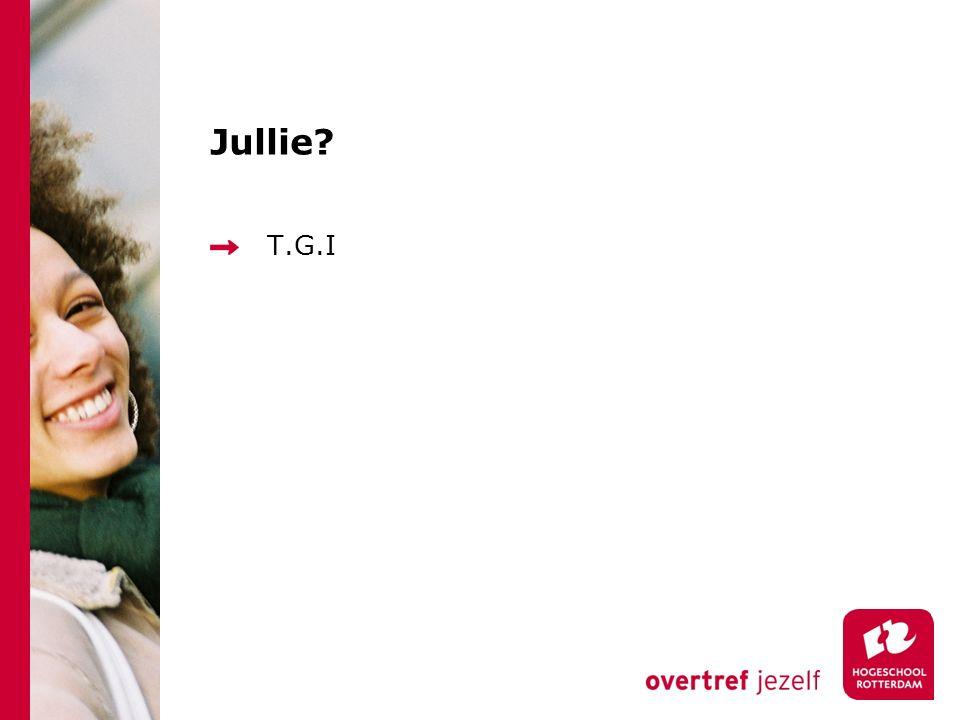Jullie? T.G.I