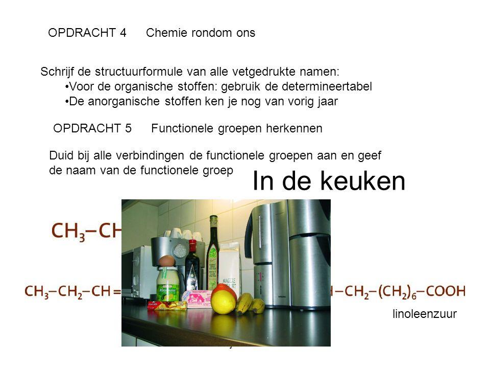 Linda Panjaer - NW - 5EMT OPDRACHT 4Chemie rondom ons Schrijf de structuurformule van alle vetgedrukte namen: Voor de organische stoffen: gebruik de d