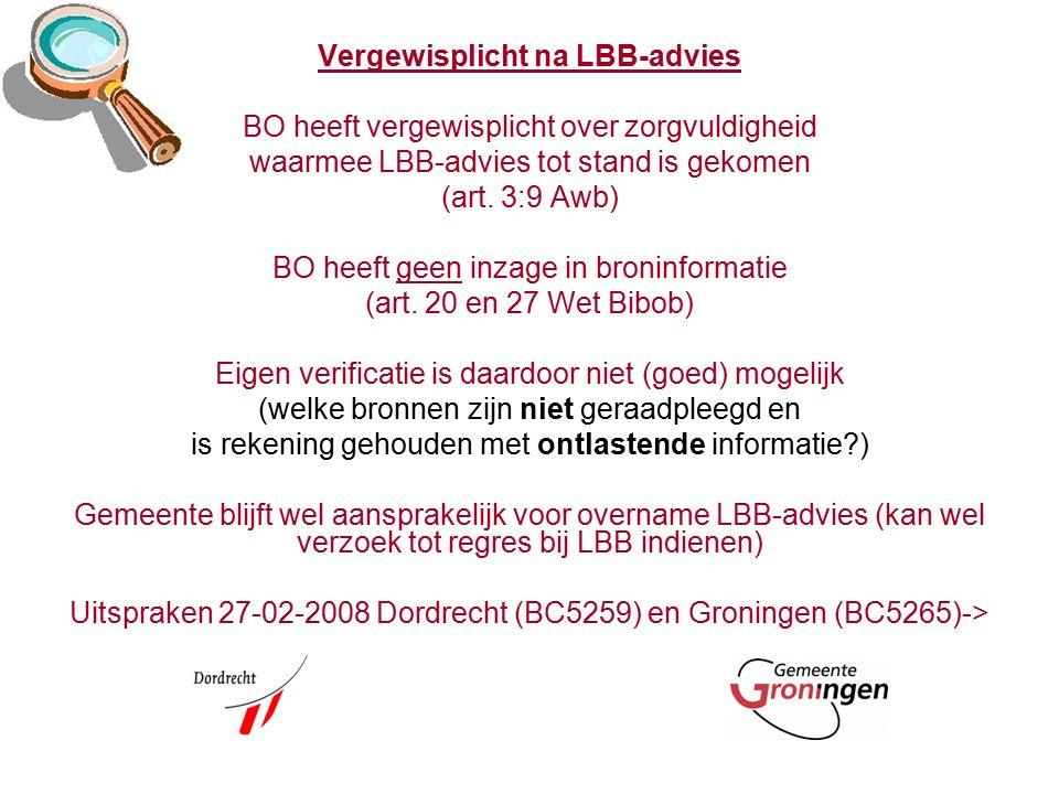 Vergewisplicht na LBB-advies BO heeft vergewisplicht over zorgvuldigheid waarmee LBB-advies tot stand is gekomen (art.