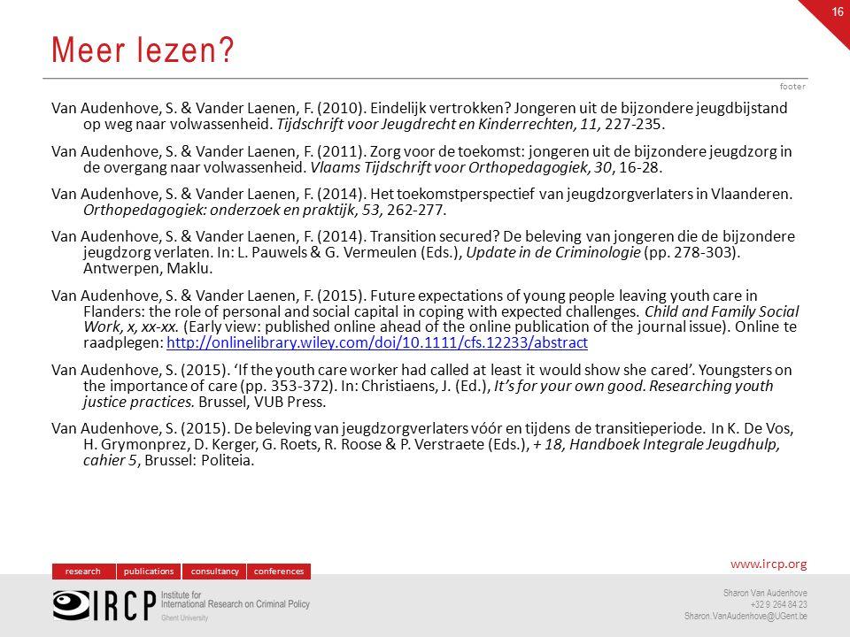 researchpublicationsconsultancyconferences www.ircp.org Sharon Van Audenhove +32 9 264 84 23 Sharon.VanAudenhove@UGent.be Van Audenhove, S.