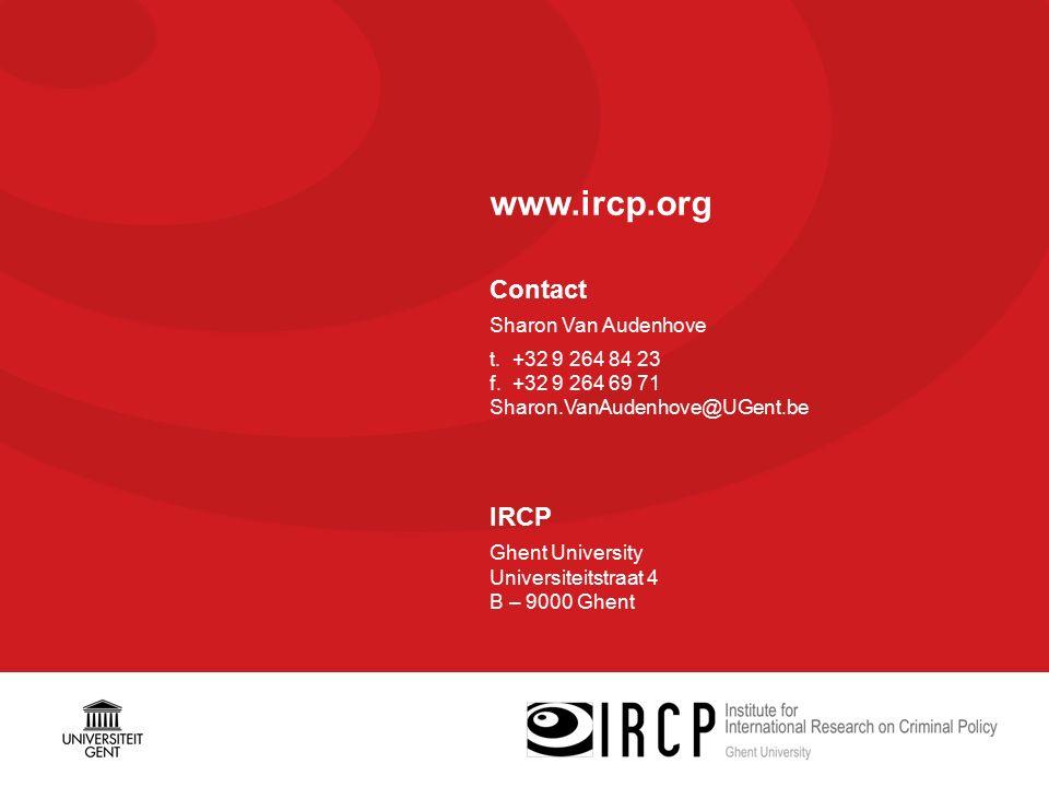 www.ircp.org Contact Sharon Van Audenhove t. +32 9 264 84 23 f.