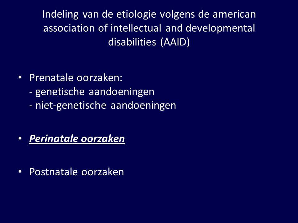 Perinatale oorzaken Preclampsie en/of perinatale anoxemie