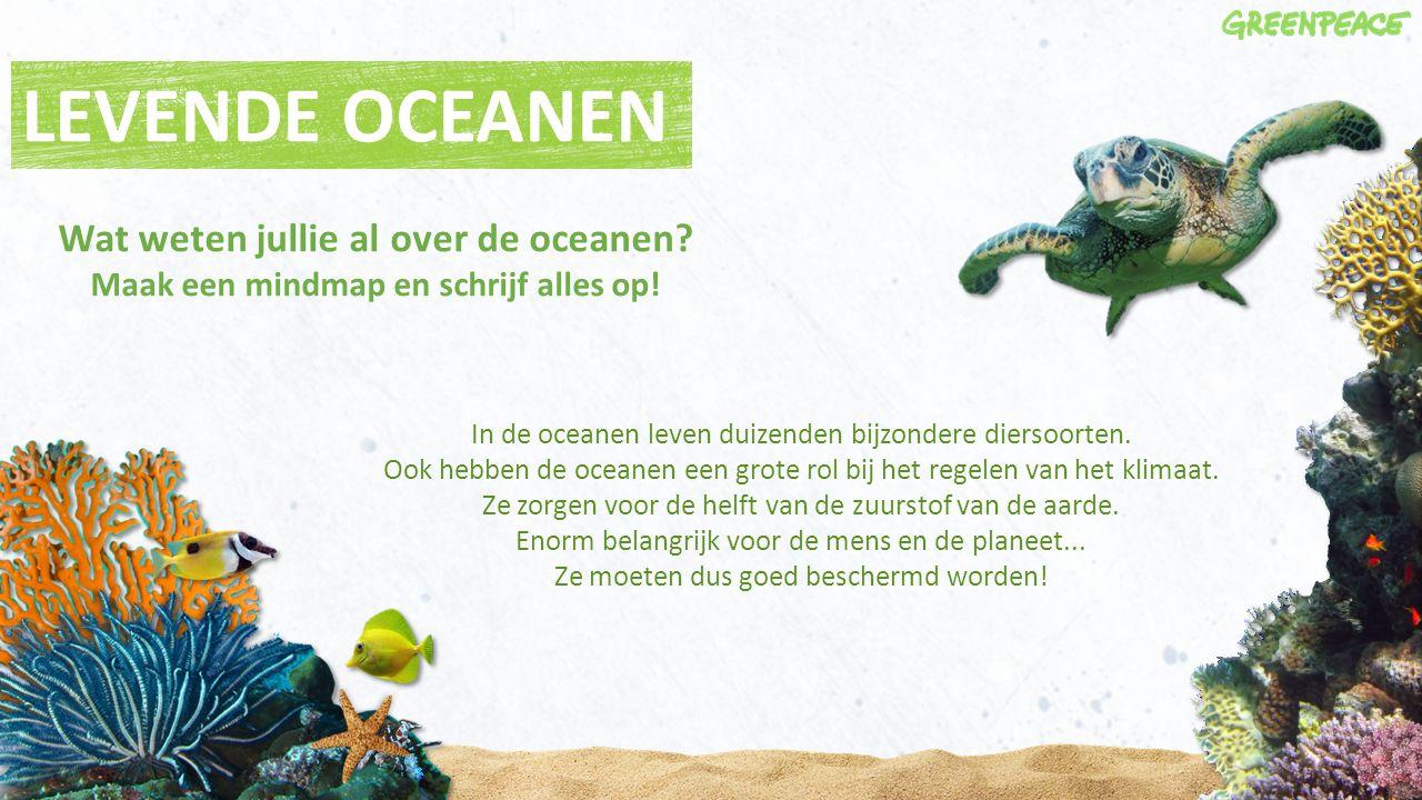 LEVENDE OCEANEN In de oceanen leven duizenden bijzondere diersoorten. Ook hebben de oceanen een grote rol bij het regelen van het klimaat. Ze zorgen v
