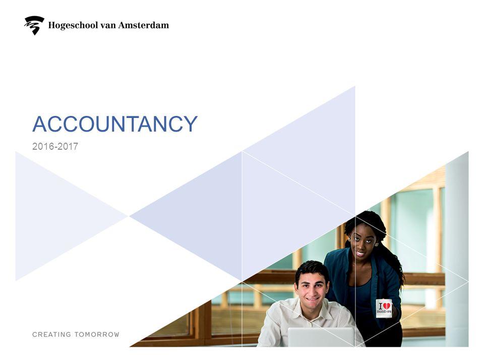 PROGRAMMA Je profiel – competenties Accountancy voltijdopleiding Waarom Accountancy aan de HvA.