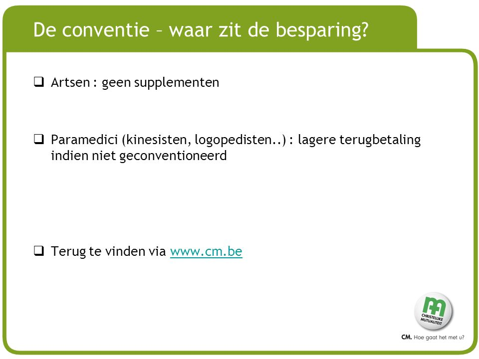 # De conventie – waar zit de besparing.