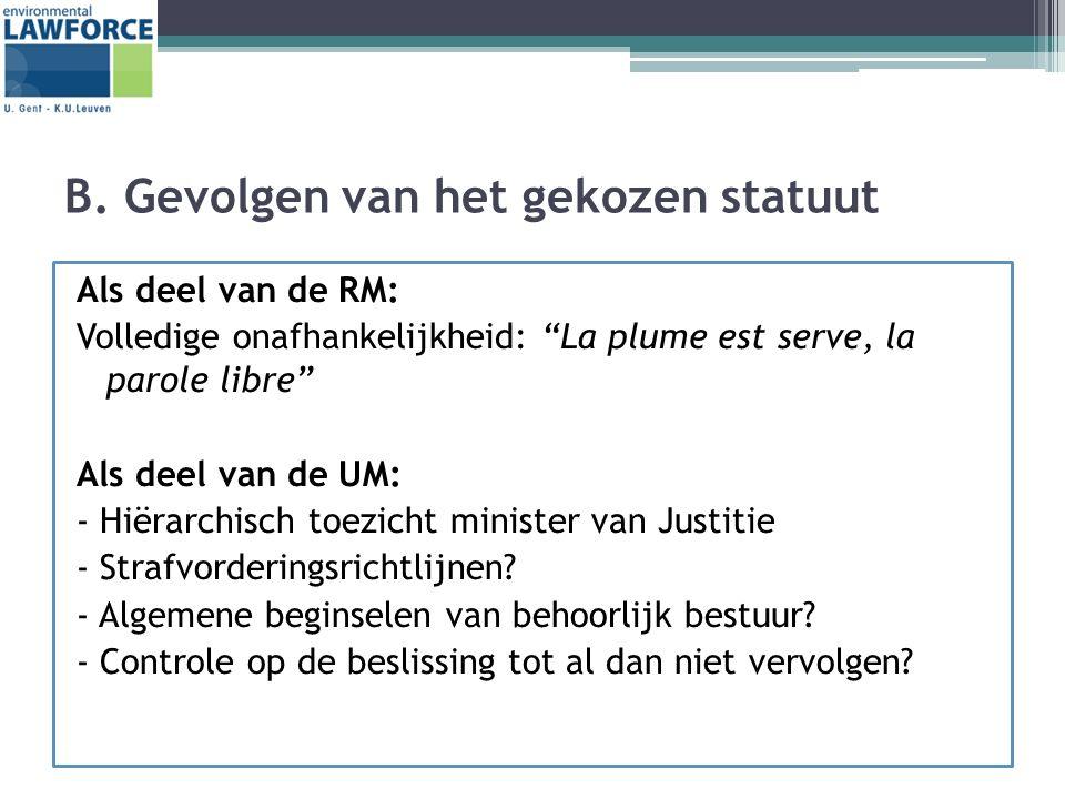 """B. Gevolgen van het gekozen statuut Als deel van de RM: Volledige onafhankelijkheid: """"La plume est serve, la parole libre"""" Als deel van de UM: - Hiëra"""