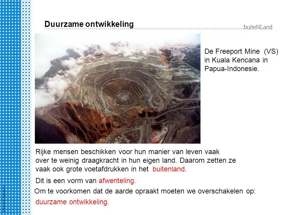 Duurzame ontwikkeling Rijke mensen beschikken voor hun manier van leven vaak over te weinig draagkracht in hun eigen land. Daarom zetten ze vaak ook g