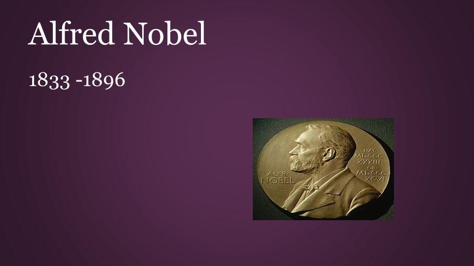 Nobelprijzen Testament: De prijs was een compensatie voor verschrikkingen die zijn uitvinding dynamiet voor de mensheid betekende.