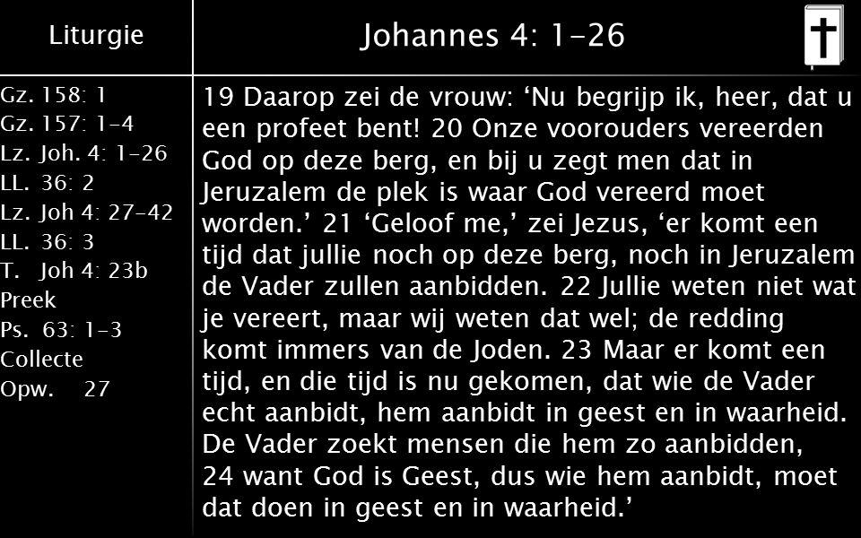 Liturgie Gz.158: 1 Gz.157: 1-4 Lz.Joh.