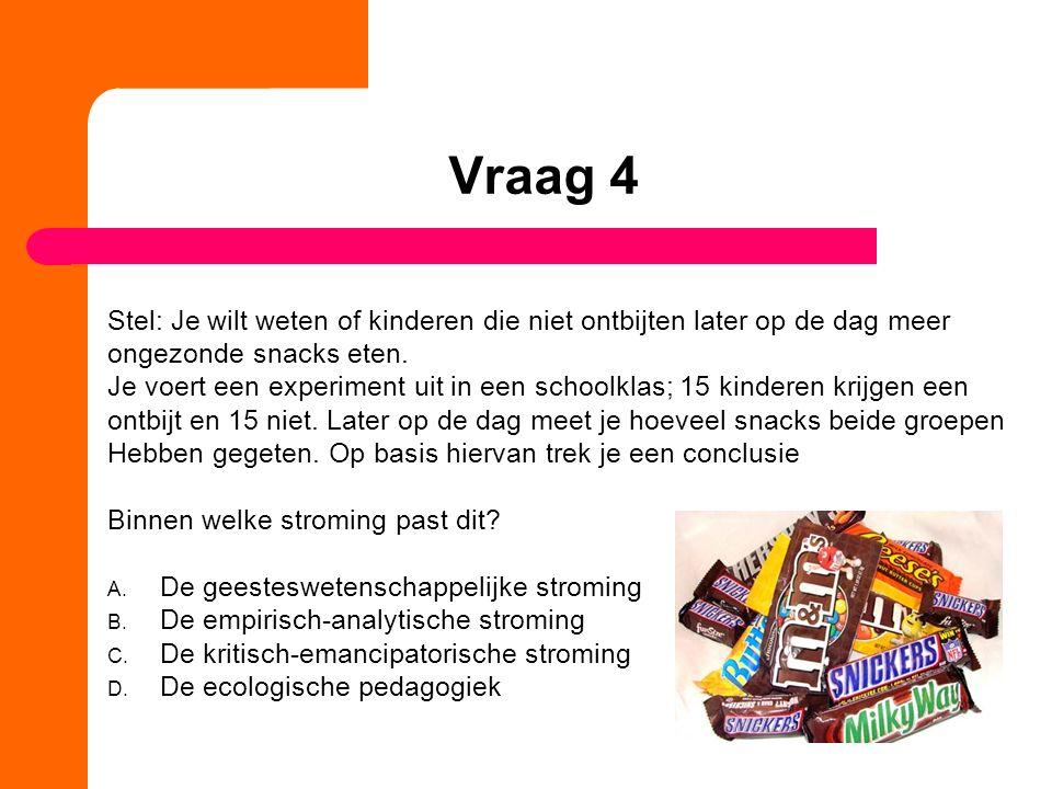 Vraag 5 Welke stroming is vooral gericht op de rol van de omgeving van een kind en dynamische processen rondom kinderen en hun opvoeders.