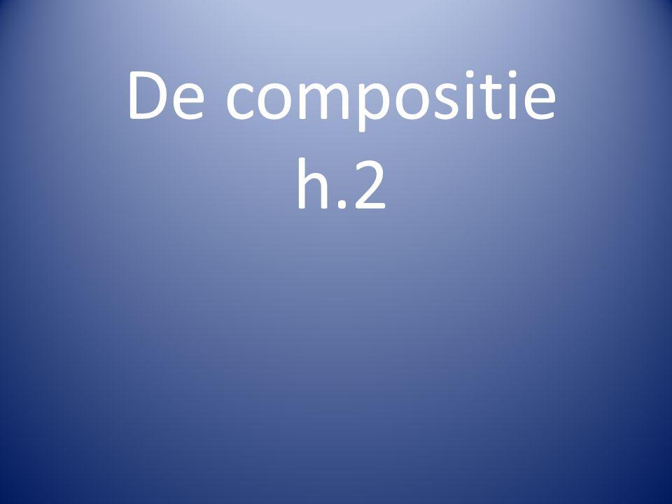 De compositie h.2