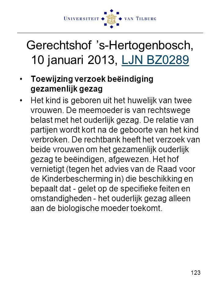 Gerechtshof 's-Hertogenbosch, 10 januari 2013, LJN BZ0289LJN BZ0289 Toewijzing verzoek beëindiging gezamenlijk gezag Het kind is geboren uit het huwel