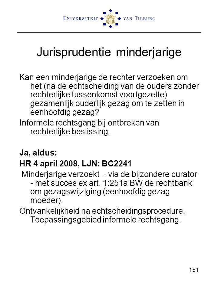 151 Jurisprudentie minderjarige Kan een minderjarige de rechter verzoeken om het (na de echtscheiding van de ouders zonder rechterlijke tussenkomst voortgezette) gezamenlijk ouderlijk gezag om te zetten in eenhoofdig gezag.