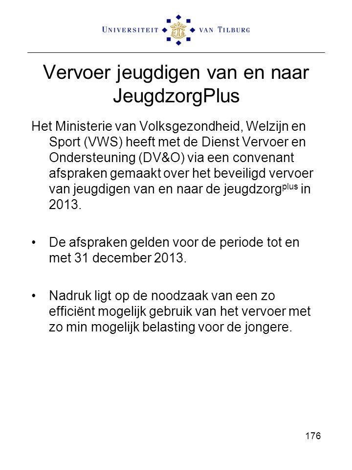 Vervoer jeugdigen van en naar JeugdzorgPlus Het Ministerie van Volksgezondheid, Welzijn en Sport (VWS) heeft met de Dienst Vervoer en Ondersteuning (DV&O) via een convenant afspraken gemaakt over het beveiligd vervoer van jeugdigen van en naar de jeugdzorg plus in 2013.