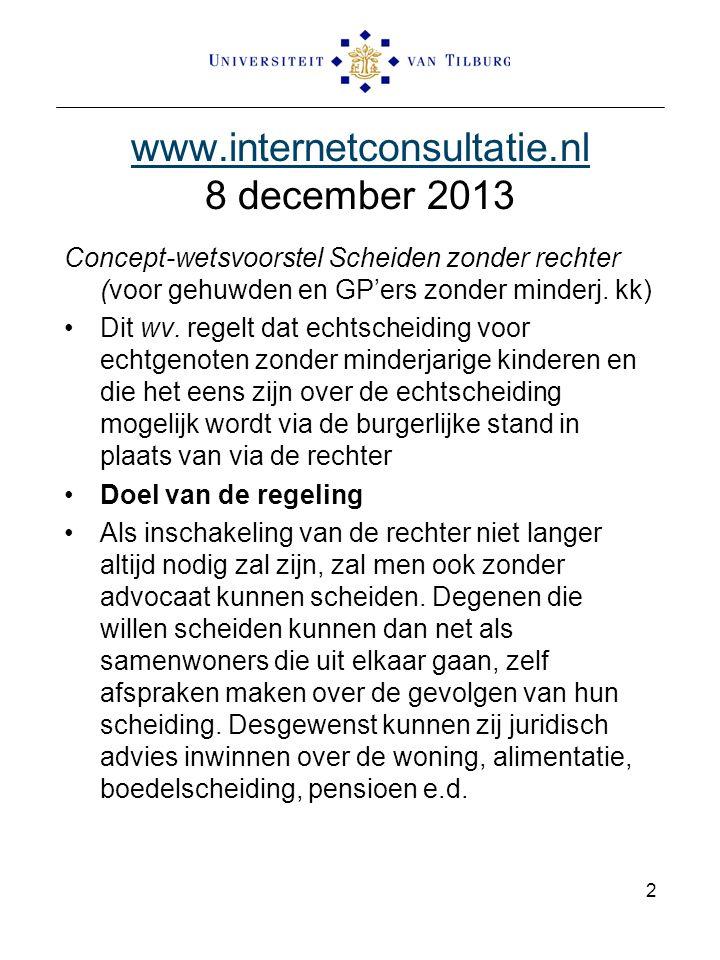 www.internetconsultatie.nl Publicaties op internet Het wetsvoorstel maakt mogelijk dat bekendmakingen aan personen zonder bekende woon- of verblijfplaats elektronisch worden gedaan.