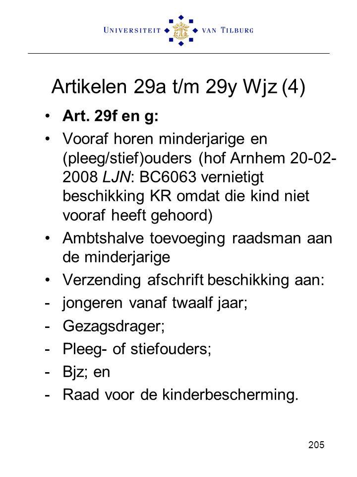 Artikelen 29a t/m 29y Wjz (4) Art. 29f en g: Vooraf horen minderjarige en (pleeg/stief)ouders (hof Arnhem 20-02- 2008 LJN: BC6063 vernietigt beschikki