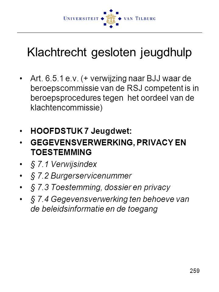 Klachtrecht gesloten jeugdhulp Art. 6.5.1 e.v. (+ verwijzing naar BJJ waar de beroepscommissie van de RSJ competent is in beroepsprocedures tegen het