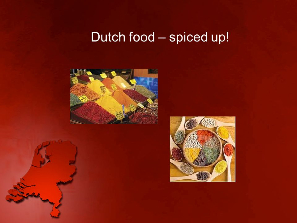 Dutch food – spiced up!