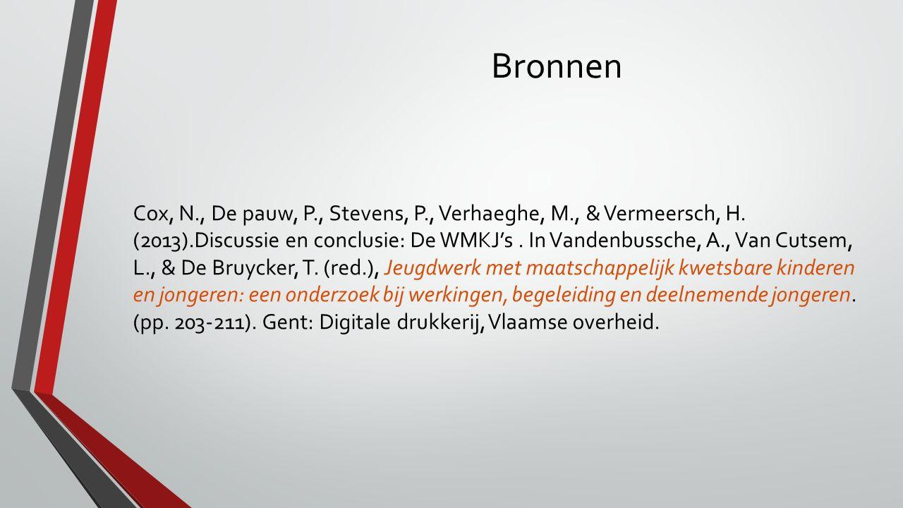 Bronnen Cox, N., De pauw, P., Stevens, P., Verhaeghe, M., & Vermeersch, H.