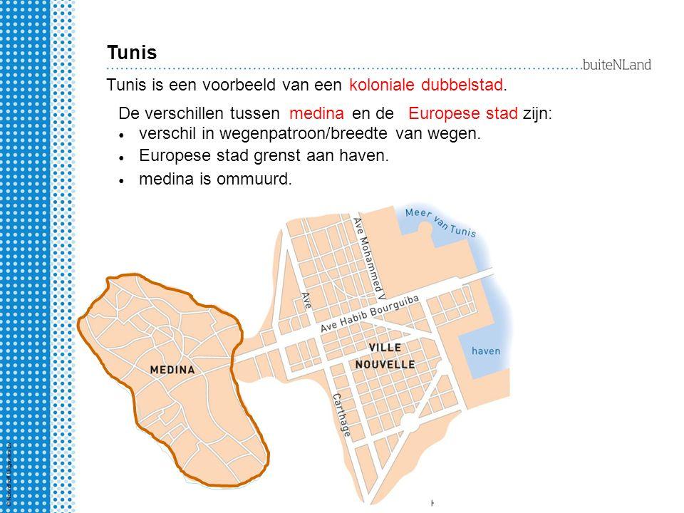 stadsmuur Tunis Tunis is een voorbeeld van eenkoloniale dubbelstad.