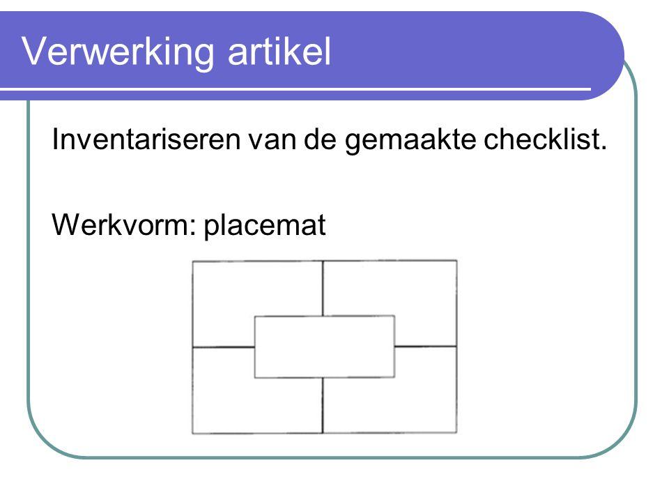 Verwerking artikel Inventariseren van de gemaakte checklist. Werkvorm: placemat