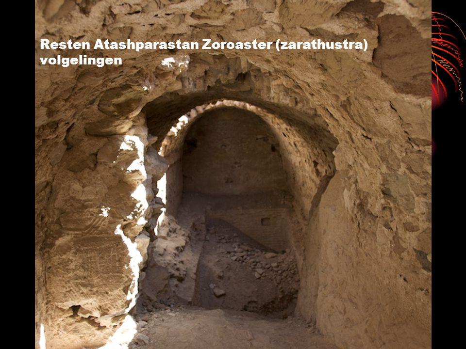Resten Atashparastan Zoroaster (zarathustra) volgelingen