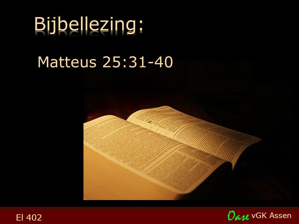 vGK Assen Oase El 402 Matteus 25:31-40