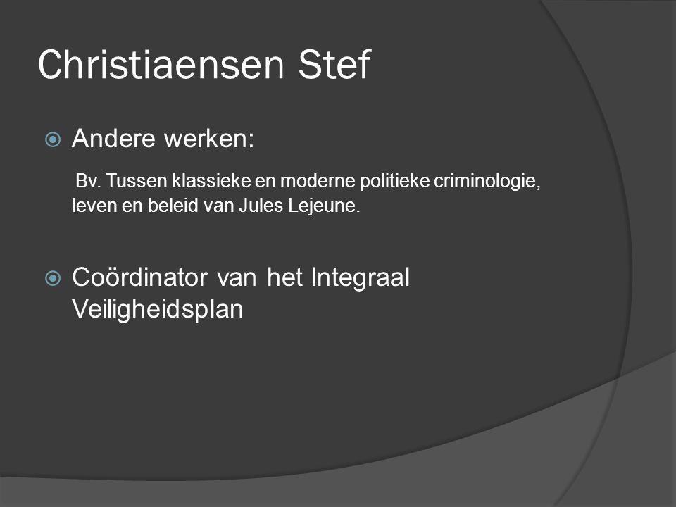 Christiaensen Stef  Andere werken: Bv.