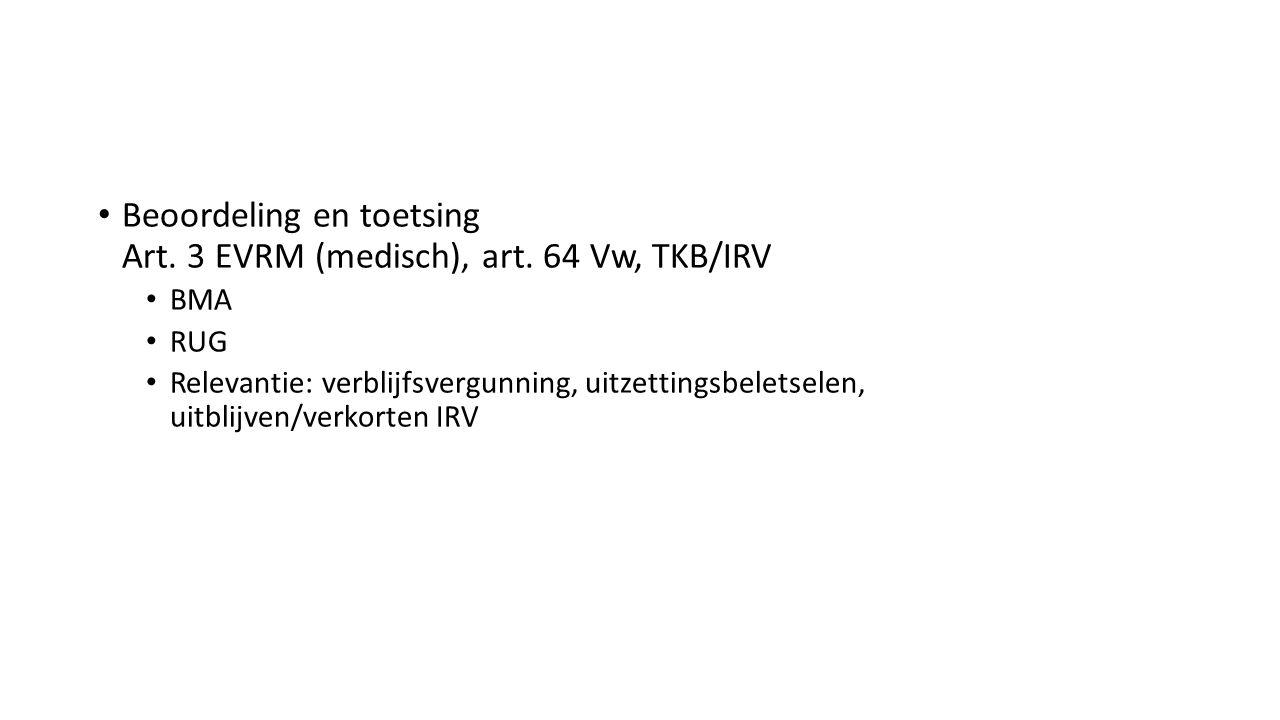Beoordeling en toetsing Art. 3 EVRM (medisch), art.