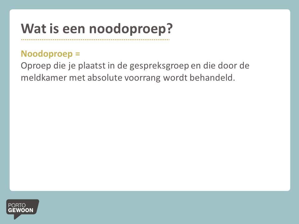 Wat is een noodoproep? Noodoproep = Oproep die je plaatst in de gespreksgroep en die door de meldkamer met absolute voorrang wordt behandeld.