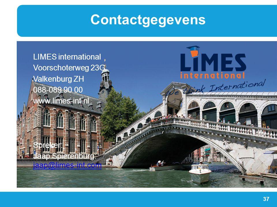 37 LIMES international Voorschoterweg 23G Valkenburg ZH 088-089 90 00 www.limes-int.nl Spreker: Jaap Spierenburg: jaap@limes-int.com jaap@limes-int.co
